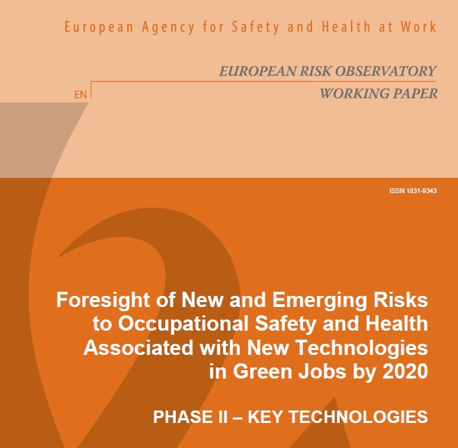 Foresight of New and Emerging Risks to Occupational Safety and Health Associated with New Technologies in Green Jobs by 2020 II