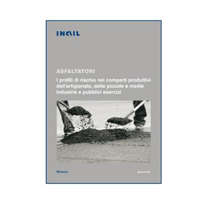 inail-profili-rischio-asfaltatori-sicurezza-cantieri