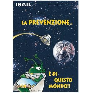 La prevenzione è di questo mondo.