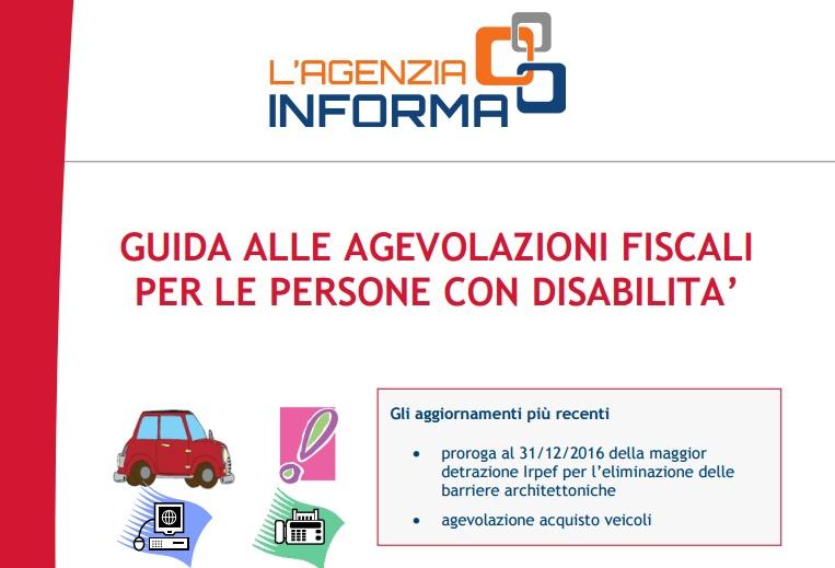 Guida agevolazioni fiscali persone con disabilit 2016 for Agevolazioni fiscali rimozione amianto agenzia entrate